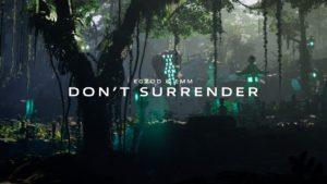 Don't Surrender EgZod EMM